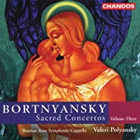 Bortnyansky: Sacred Concertos Vol. 3 (2000-10-24)