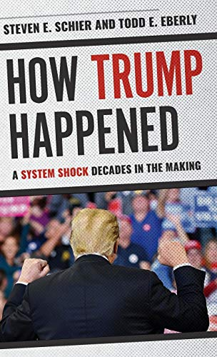 How Trump Happened: A System Shock Decades In The Making