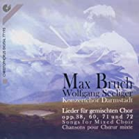 Bruch;Songs for Mixed Choir