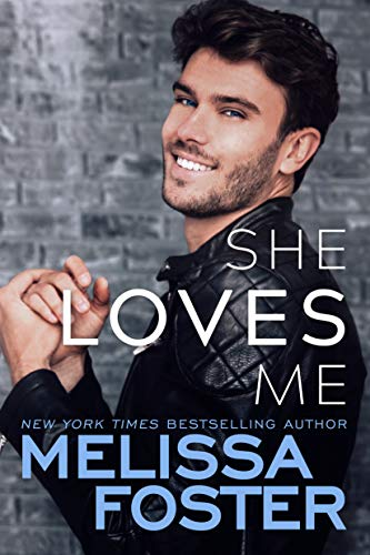 She Loves Me (Harmony Pointe Book 3)