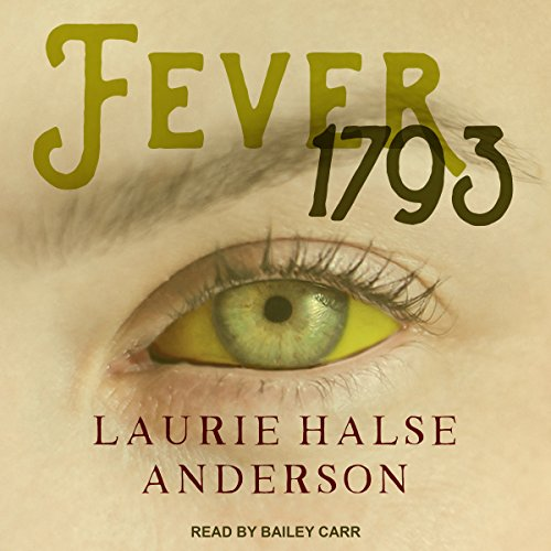 Fever 1793 audiobook cover art