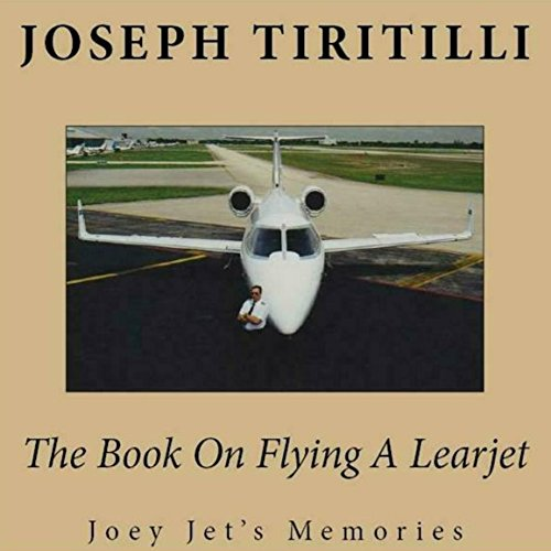 The Book on Flying a Learjet audiobook cover art