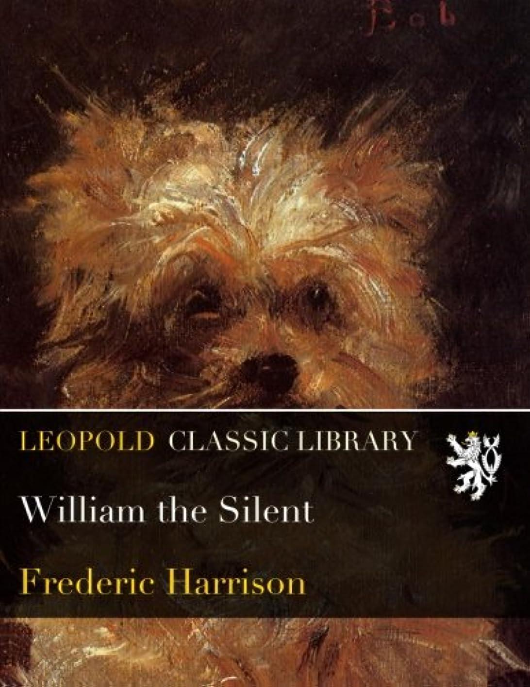 発疹とげのある情熱William the Silent
