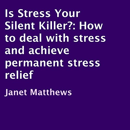 Is Stress Your Silent Killer? audiobook cover art