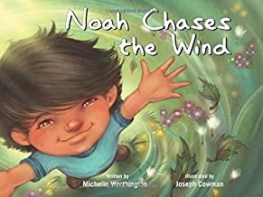 Noah Chases the Wind (Redleaf Lane - Early Experiences) by Michelle Worthington(2015-04-14)