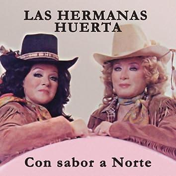 Hermanas Huerta Con Sabor A Norte