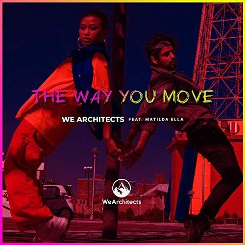 We Architects, Matilda Ella