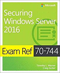 70-744 Securing Windows Server 2016 Certification Exam 2