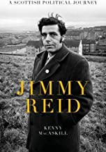 Jimmy Reid: A Scottish Political Journey