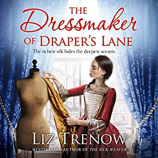 The Dressmaker of Draper's Lane                   By:                                                                                                                                 Liz Trenow                               Narrated by:                                                                                                                                 Sophie Roberts                      Length: 9 hrs and 23 mins     4 ratings     Overall 4.5