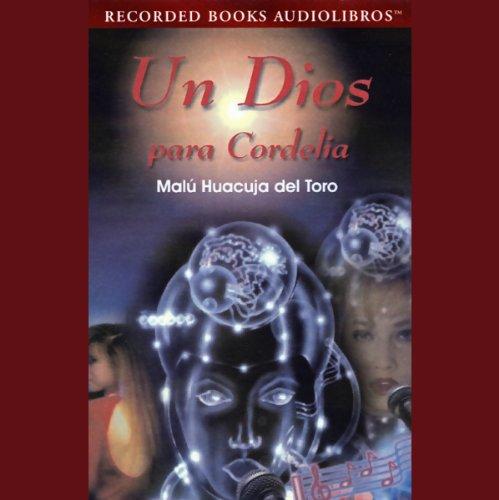 Un Dios para Cordelia [A God for Cordelia] (Texto Completo) cover art