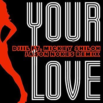 Your Love (JNokes Remix)