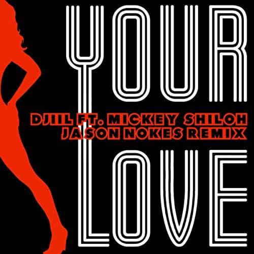 Jason Nokes feat. Mickey Shiloh, M. Dwizzy & Djiil