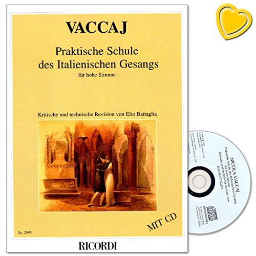 Praktische Schule des Italienischen Gesangs für Hohe Singstimme - Komponist Nicola Vaccai - Lehrmaterial mit CD und herzförmiger Notenklammer