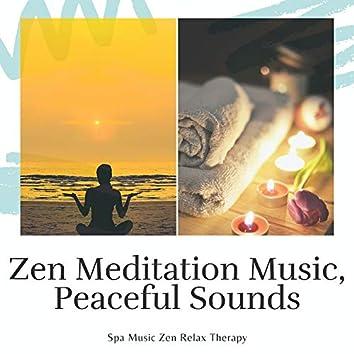 Zen Meditation Music, Peaceful Sounds