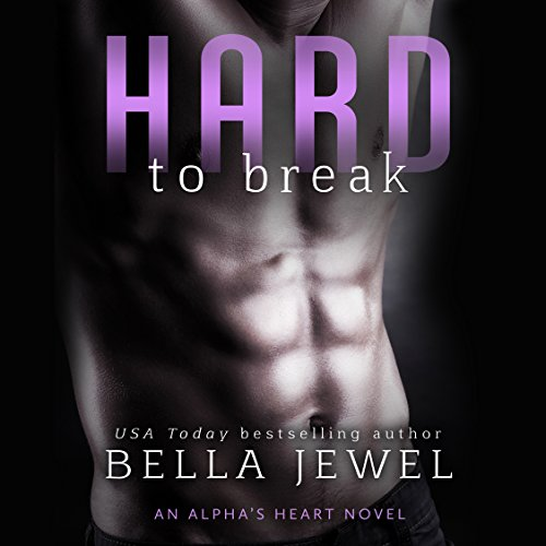 Hard to Break audiobook cover art