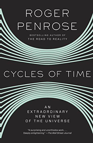 Cycles of Time: An Extraordinary New View of the Universe [Lingua Inglese]