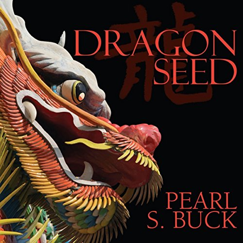 Dragon Seed audiobook cover art