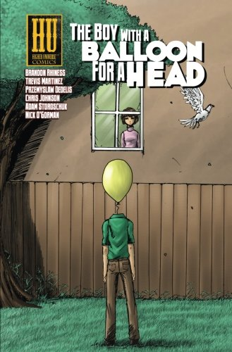 Book: The Boy with a Balloon for a Head by Brandon Rhiness