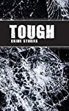 Tough: Crime Stories