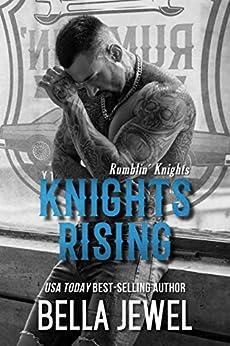 Knights Rising (Rumblin' Knights Book 1) by [Bella Jewel]