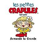 Les petites crapules : Armande La-Grande