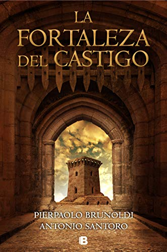 La fortaleza del castigo eBook: Brunoldi, Pierpaolo, Santoro ...