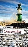 Ostseekiller: Kriminalroman (IT-Spezialist Hannes Liebermann 1)