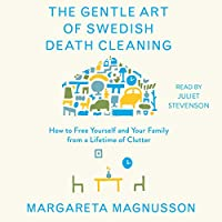 The Gentle Art of Swedish Death Cleaning audio book