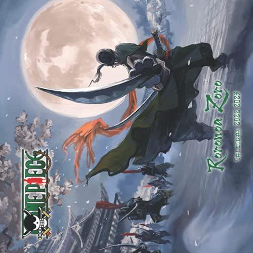 One Piece Roronoa Zoro Calendar 2022 2023: Roronoa Zoro Calendar with 20 Months start with 09/2021 till 03/2023 & 18 colorful posts of Roronoa Zoro