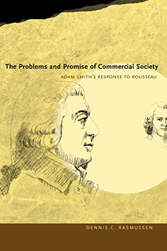 The Problems and Promise of Commercial Society: Adam Smith's Response to Rousseau (English Edition)