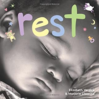 Rest: A board book about bedtime (Happy Healthy Baby®)