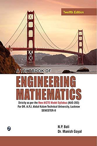 A Textbook of Engineering Mathematics(Dr. A.P.J. Abdul Kalam Technical University, Lucknow) (Sem-II) (For Gautam Bhudh technical Universities ,Lucknow Semester II)