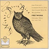 Night's Black Bird / Consort Music by Christopher Wilson (2005-05-03)