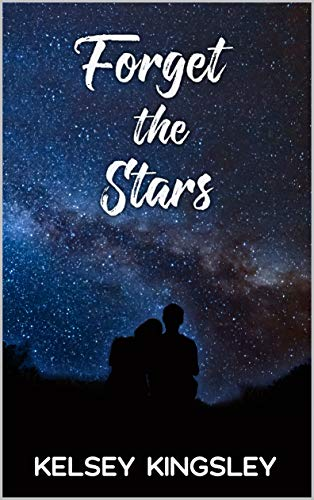 Forget The Stars by Kingsley, Kelsey ebook deal