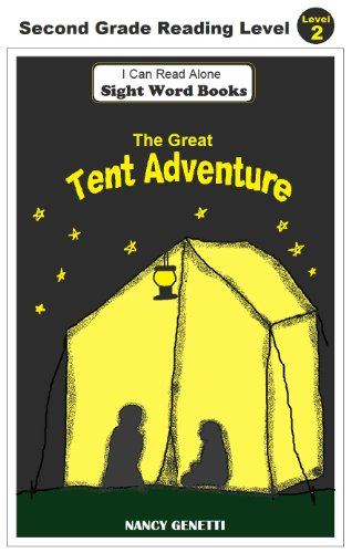 The Great Tent Adventure: I Can Read Alone: SIGHT WORD BOOKS: (Level 2): Beginning/Early Reader for First & Second Graders (English Edition)