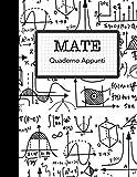 Mate Quaderno Appunti: quaderno per appunti scuole superiore di matematica - in stile americano