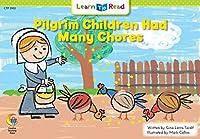 Pilgrim Children Had Many Chores (Social Studies Learn to Read)