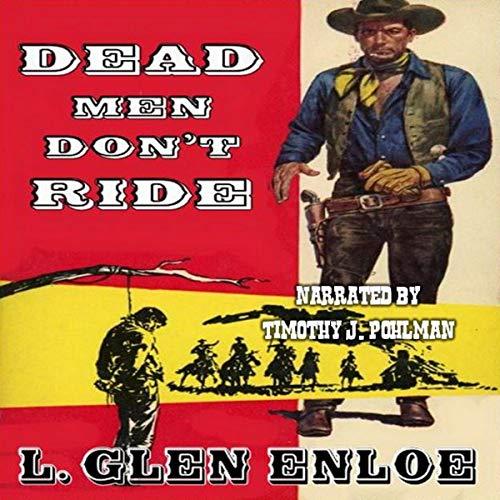 Couverture de Dead Men Don't Ride