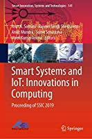 Smart Systems and IoT: Innovations in Computing: Proceeding of SSIC 2019 (Smart Innovation, Systems and Technologies (141))
