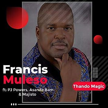 Thando Magic (feat. P.J. Powers, Asanda Bam & Majisto)