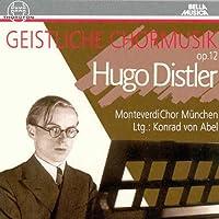 Geistliche Chormusik Op 12 by HUGO DISTLER (2005-09-22)