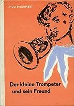 Der kleine Trompeter und sein Freund. Mit Illustrationen von Kurt Zimmermann.