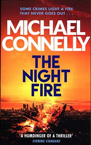 The Night Fire: A Ballard and Bosch thriller (Harry Bosch, 24)