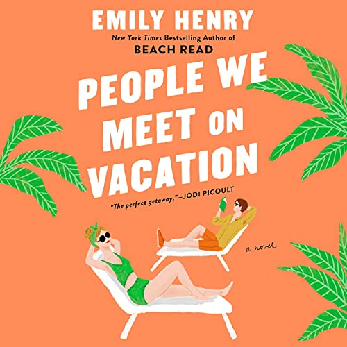 People We Meet on Vacation Audiobook By Emily Henry cover art