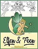 Elfen und Feen Malbuch: Zauberhafte Motive (magische Elfen, Feen, uvm) zum Ausmalen für Kinder und Erwachsene. Kreative Blöcke für Mädchen und Jungen ... und Fantasy Elfe und Fee Motiven.