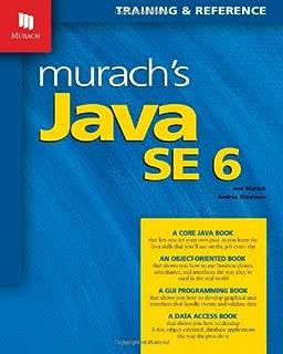 Murach's Java SE 6: Training & Reference