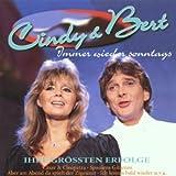 Immer Wieder Sonntags-Ihre Größten Erfolge - Cindy & Bert