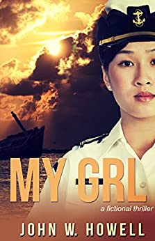 My GRL by [John W. Howell]