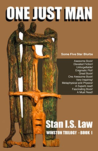 Book: One Just Man [Winston Trilogy Book One] by Stan I.S. Law